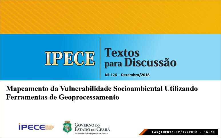 Trabalho do Ipece faz mapeamento da vulnerabilidade socioambiental utilizando geoprocessamento