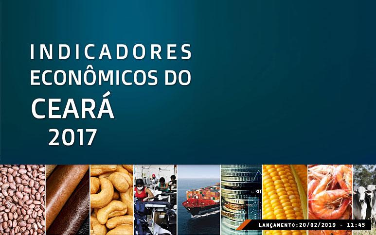 Ipece lança versão eletrônica do trabalho Indicadores Econômicos do Ceará 2017