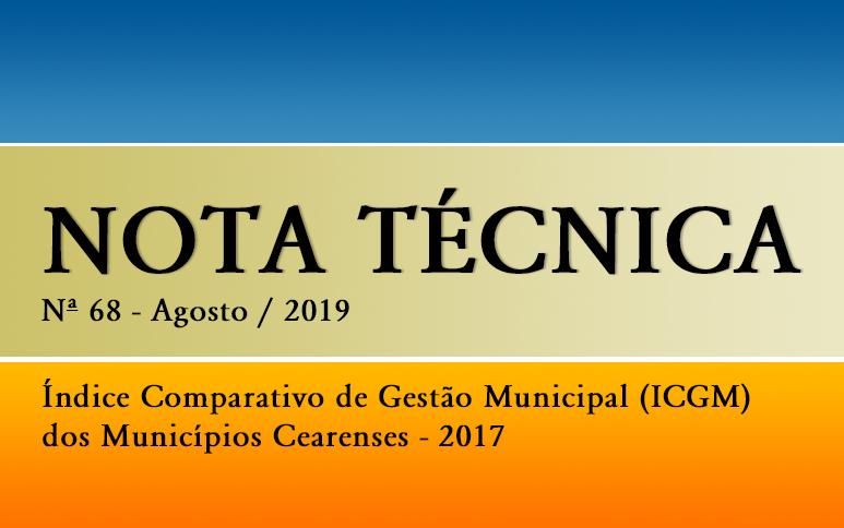 Pesquisa do Ipece aponta os maiores e menores desempenhos de gestões municipais do Ceará