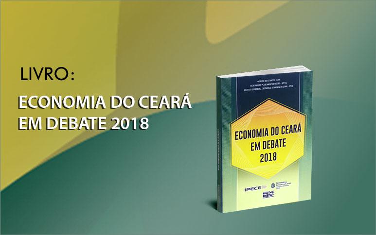 Ipece disponibiliza livro com os artigos apresentados no XIV Encontro Economia Ceará em Debate em 2018