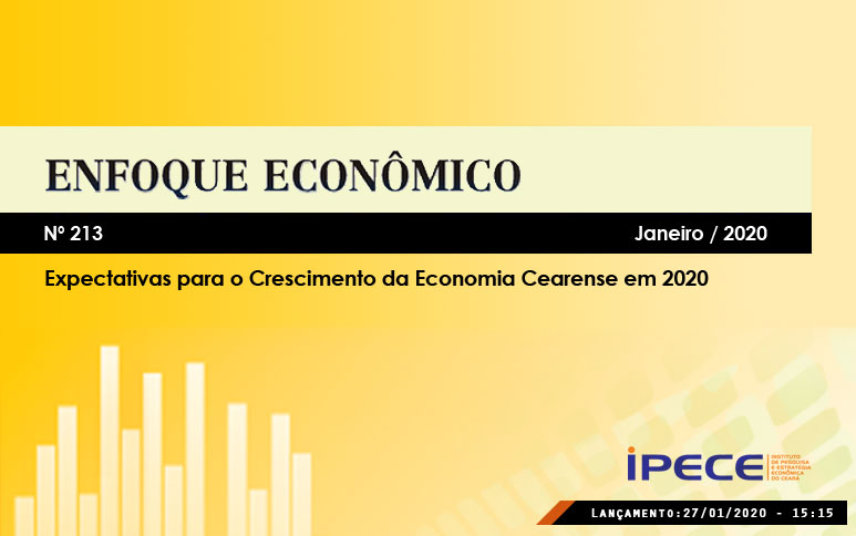 Economias do Ceará e nacional devem ter maior crescimento em 2020, revela estudo do Ipece